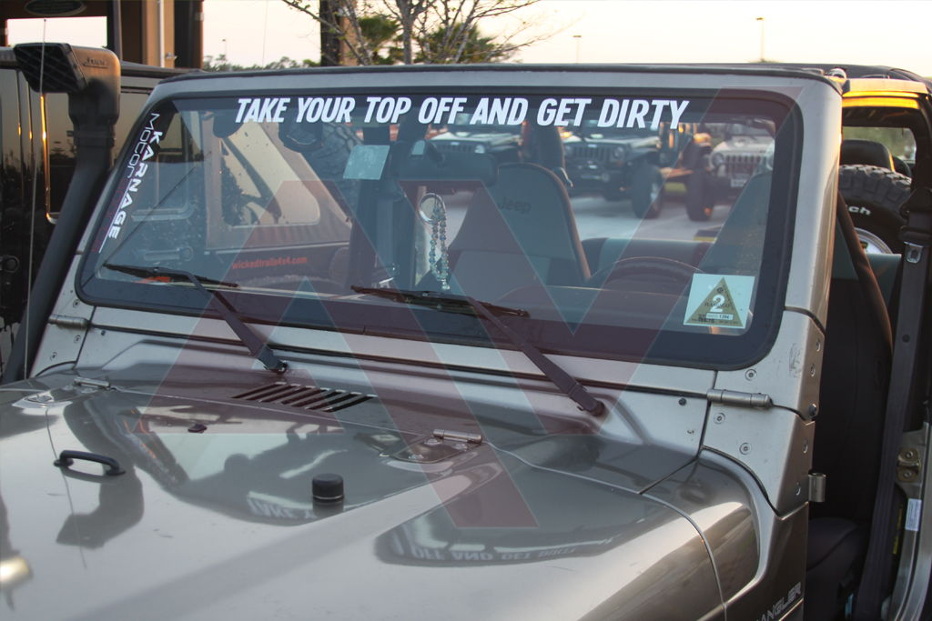 take_your_top_off_and_get_dirty_windshield_banner
