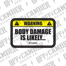 Body Damage Is Likely
