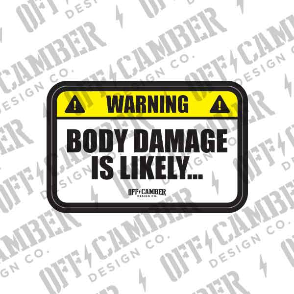 BodyDamageisLikely-warning-decal-windshield-permit