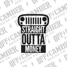 Straight Outta Money Jeep Parts