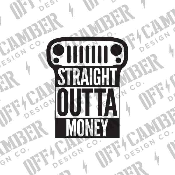 StraightOuttaMoney-jeep-parts-funny-decal