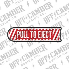 Pull To Eject Seat Decal