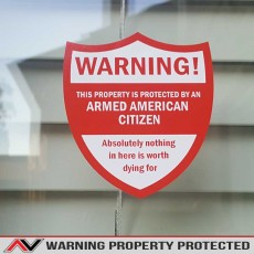 Property Protected By Armed Citizen